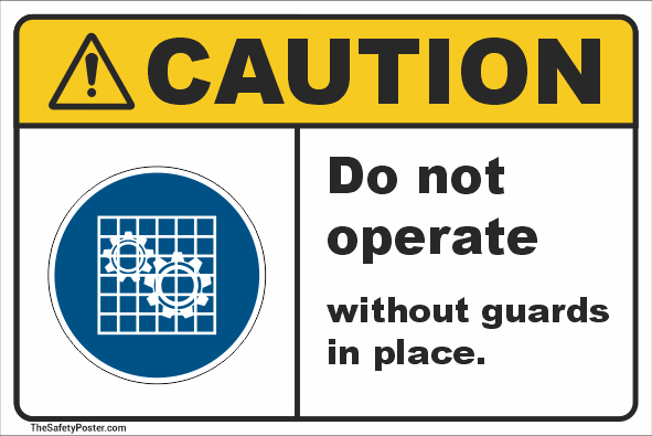 Do not operate this machine without guards in place sign